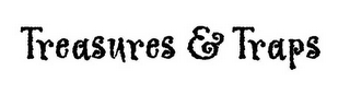 mark for TREASURES & TRAPS, trademark #78535043