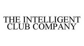 mark for THE INTELLIGENT CLUB COMPANY, trademark #78535079