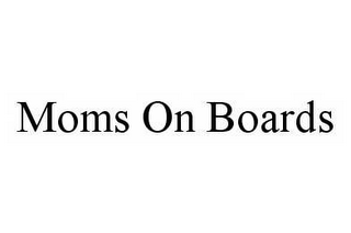 mark for MOMS ON BOARDS, trademark #78535660