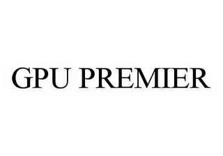 mark for GPU PREMIER, trademark #78536534
