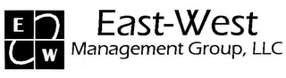 mark for E W EAST-WEST MANAGEMENT GROUP, LLC, trademark #78536698