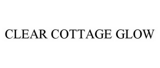 mark for CLEAR COTTAGE GLOW, trademark #78536852