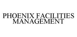 mark for PHOENIX FACILITIES MANAGEMENT, trademark #78537580