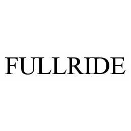 mark for FULLRIDE, trademark #78537954