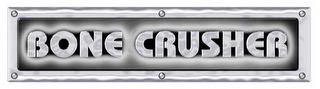mark for BONE CRUSHER, trademark #78540133