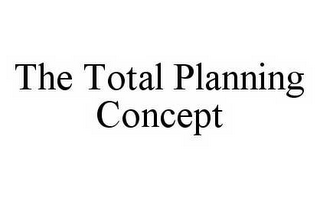 mark for THE TOTAL PLANNING CONCEPT, trademark #78540335