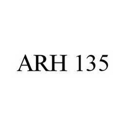 mark for ARH 135, trademark #78541205