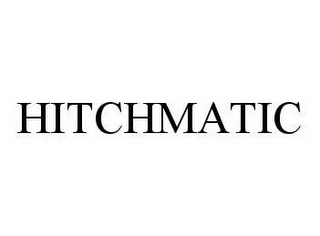 mark for HITCHMATIC, trademark #78542256