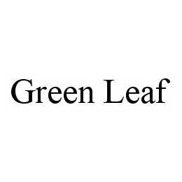 mark for GREEN LEAF, trademark #78542831