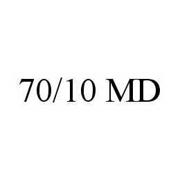 mark for 70/10 MD, trademark #78542994