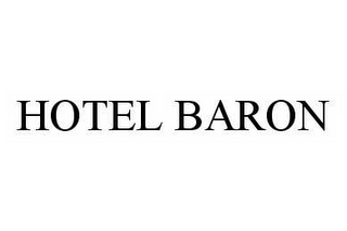 mark for HOTEL BARON, trademark #78543470