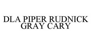 mark for DLA PIPER RUDNICK GRAY CARY, trademark #78544019