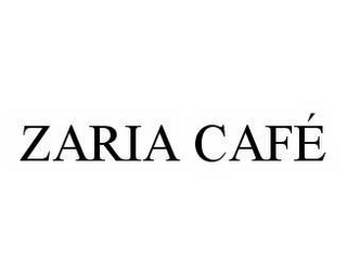 mark for ZARIA CAFÉ, trademark #78544132