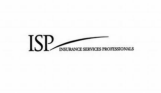 mark for ISP INSURANCE SERVICES PROFESSIONALS, trademark #78546408