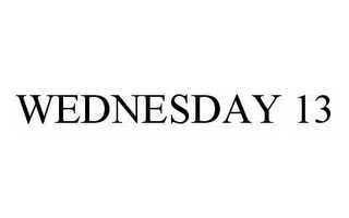 mark for WEDNESDAY 13, trademark #78546627