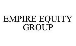 mark for EMPIRE EQUITY GROUP, trademark #78547771