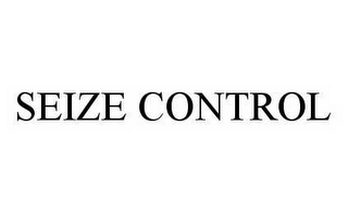 mark for SEIZE CONTROL, trademark #78547999