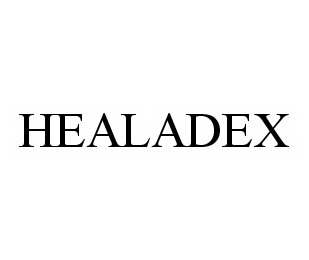 mark for HEALADEX, trademark #78548242