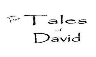 mark for THE NEW TALES OF DAVID, trademark #78548781