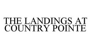mark for THE LANDINGS AT COUNTRY POINTE, trademark #78549425