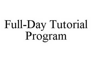 mark for FULL-DAY TUTORIAL PROGRAM, trademark #78549951