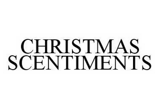 mark for CHRISTMAS SCENTIMENTS, trademark #78550254