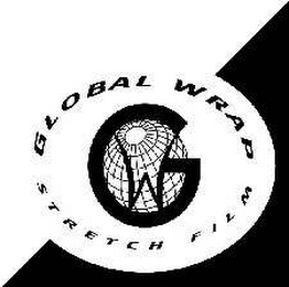 mark for GLOBAL WRAP STRETCH FILM G W, trademark #78550363