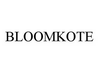 mark for BLOOMKOTE, trademark #78551413