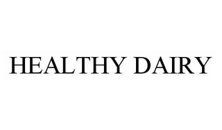 mark for HEALTHY DAIRY, trademark #78551514