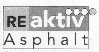 mark for REAKTIV ASPHALT, trademark #78551544