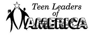 mark for TEEN LEADERS OF AMERICA, trademark #78552064