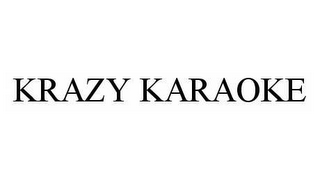 mark for KRAZY KARAOKE, trademark #78553091