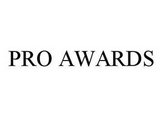 mark for PRO AWARDS, trademark #78555161