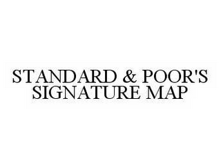 mark for STANDARD & POOR'S SIGNATURE MAP, trademark #78557192