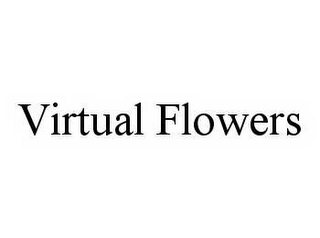 mark for VIRTUAL FLOWERS, trademark #78557447