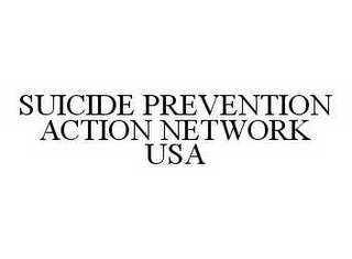 mark for SUICIDE PREVENTION ACTION NETWORK USA, trademark #78558148