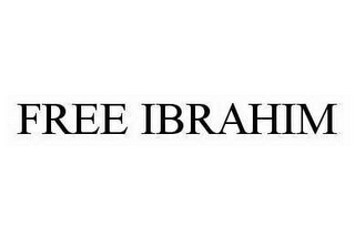 mark for FREE IBRAHIM, trademark #78558534