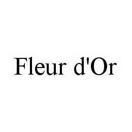 mark for FLEUR D'OR, trademark #78558642