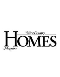 mark for WINE COUNTRY HOMES MAGAZINE, trademark #78559353