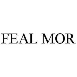 mark for FEAL MOR, trademark #78560885