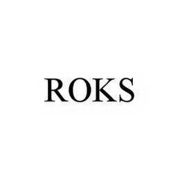 mark for ROKS, trademark #78561556