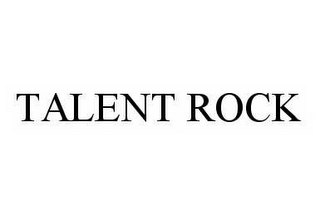 mark for TALENT ROCK, trademark #78563863