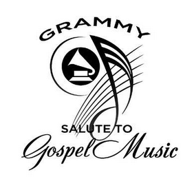 mark for GRAMMY SALUTE TO GOSPEL MUSIC, trademark #78565159
