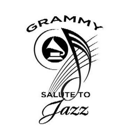 mark for GRAMMY SALUTE TO JAZZ, trademark #78565166