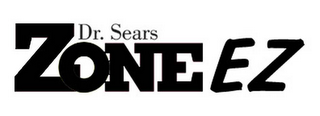 mark for DR. SEARS ZONE EZ, trademark #78565474