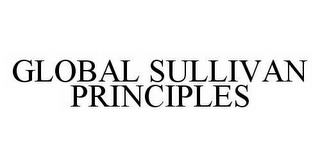 mark for GLOBAL SULLIVAN PRINCIPLES, trademark #78565914