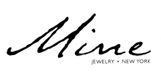 mark for MINE JEWELRY NEW YORK, trademark #78566047