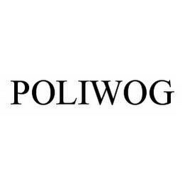 mark for POLIWOG, trademark #78566221