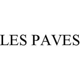 mark for LES PAVES, trademark #78567032