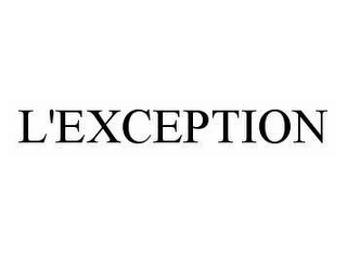 mark for L'EXCEPTION, trademark #78567041